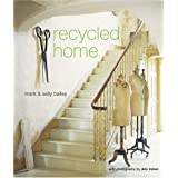 Recycled Homeby Mark Bailey
