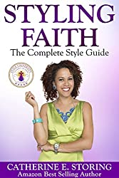 Styling Faith: The Complete Style Guide