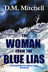 (FREE on 7/8) The Woman From The Blue Lias by D.M. Mitchell - http://eBooksHabit.com