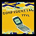 TTYL: Camp Confidential #5 (       UNABRIDGED) by Melissa Morgan Narrated by Lauren Davis
