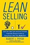 Lean Selling: Slash Your Sales Cycle...