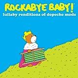 Rockabye Baby! Lullaby Renditions of Depeche Mode
