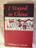 img - for I stayed in China, book / textbook / text book