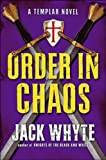 03 Knights Templar Trilogy Order in Chaos