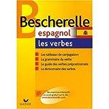 Bescherelle Les Verbes Espagnols (Spanish Edition) (0785945814) by Bescherelle