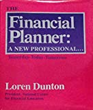 img - for The financial planner: A new professional--yesterday-today-tomorrow book / textbook / text book