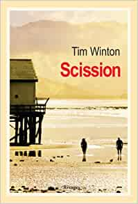 Scission by Tim Winton