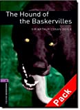 Arthur Conan Doyle Oxford Bookworms Library: Stage 4: The Hound of the Baskervilles Audio CD Pack: 1400 Headwords (Oxford Bookworms ELT)