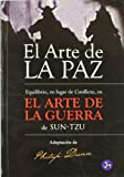 El Arte de La Paz (Spanish Edition) (8495973197) by Dunn, Philip