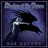 Shadow of the Raven ~ Nox Arcana