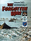 The Forgotten War: A Pictorial History of World War II in Alaska and Northwestern Canada, Vol. 2 (0933126700) by Cohen, Stan