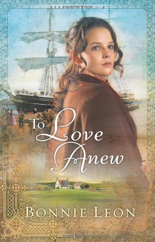 To Love Anew (Sydney Cove, #1)