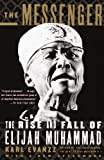 img - for The Messenger: The Rise and Fall of Elijah Muhammad (Vintage) book / textbook / text book