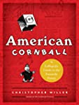 American Cornball: A Laffopedic Guide...