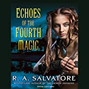 Echoes of the Fourth Magic | [R. A. Salvatore]