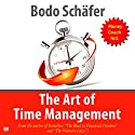 The Art of Time Management Audiobook by Bodo Sсhäfer Narrated by Troy W. Hudson
