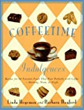 img - for Coffeetime Indulgences: 68 Irresistible Recipes to Serve with Coffee-Morning, Noon, or Night by Hegeman, Linda, Hayford, Barbara (1995) Paperback book / textbook / text book