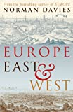 Europe East and West (0712609504) by Davies, Norman