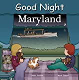 img - for Good Night Maryland (Good Night Our World) book / textbook / text book