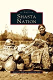 img - for Shasta Nation book / textbook / text book