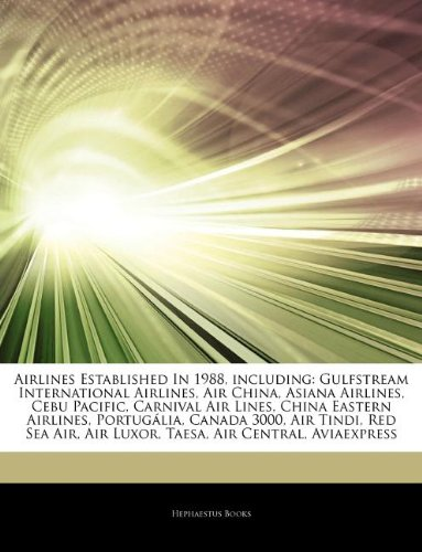 articles-on-airlines-established-in-1988-including-gulfstream-international-airlines-air-china-asian