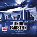 Bad Blood Audiobook by Linda Fairstein Narrated by Barbara Rosenblat