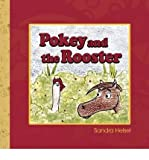 img - for [ { POKEY AND THE ROOSTER } ] by Helsel, Sandra (AUTHOR) Mar-31-2009 [ Paperback ] book / textbook / text book