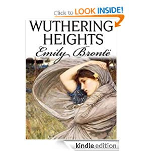 Wuthering Heights - Full Version (Annotated) (Literary Classics Collection) Emily Bronte