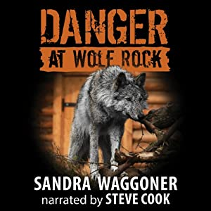 Danger at Wolf Rock | [Sandra Waggoner]