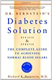 Image of Dr. Bernstein&amp;#039;s Diabetes Solution: The Complete Guide to Achieving Normal Blood Sugars