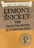 Lemony Snicket: The Unauthorized Autobiography (A Series of Unfortunate Events) (0060562250) by Snicket, Lemony