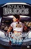echange, troc Patricia Briggs - Mercy Thompson, tome 3 : Le Baiser du fer