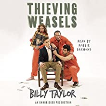 Thieving Weasels Audiobook by Billy Taylor Narrated by Robbie Daymond