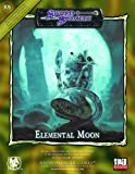 Elemental Moon: Necromancer Games: Third Edition Rules, First Edition Feel (Sword & Sorcery)