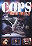 Cops: Bad Girls (Bilingual)