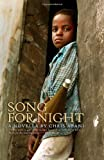 Song for Night: A Novella (1933354313) by Abani, Chris