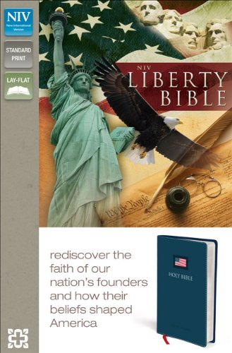 NIV, Liberty Bible, Imitation Leather, Blue: Rediscover the Faith of Our Nation's Founders and How Their Beliefs Shaped