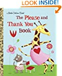 The Please and Thank You Book (Little...