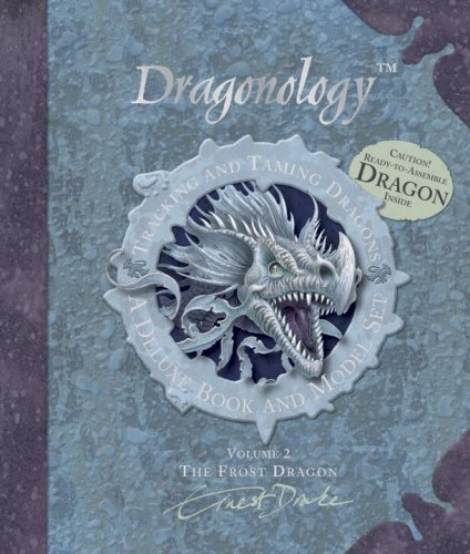 Dragonology: The Frost Dragon Book and Model Set: Tracking and Taming Dragons: Volume 2 (Ologies)