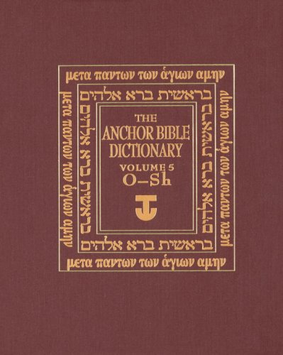 The Anchor Bible Dictionary, Volume 5, by David Noel Freedman