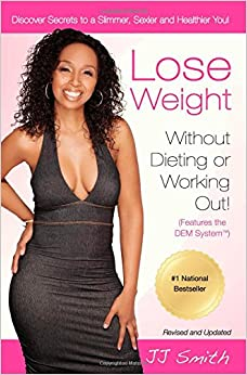 How to lose weight without dieting or exercise or pills