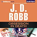 Obsession in Death: In Death, Book 40 Audiobook by J. D. Robb Narrated by Susan Ericksen