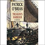 Treason's Harbour: The Aubrey/Maturin Series, Book 9 (       UNABRIDGED) by Patrick O'Brian Narrated by Simon Vance