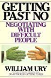 Image of Getting Past No: Negotiating with Difficult People