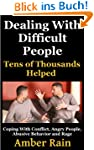 Dealing With Difficult People: Coping...