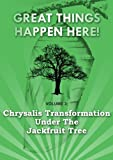 51b1HUk0c5L. SL160  Chrysalis Transformation Under the Jackfruit Tree (Great Things Happen Here!)