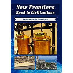 New Frontiers Road to Civilizations Perfume from the Flower Town