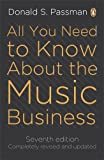 img - for All You Need To Know About The Music Business: seventh edition by Donald S Passman (27-Jan-2011) Paperback book / textbook / text book