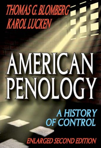 American Penology: A History of Control  (Enlarged Second...