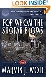 For Whom the Shofar Blows (The Rabbi Ben Series Book 1)